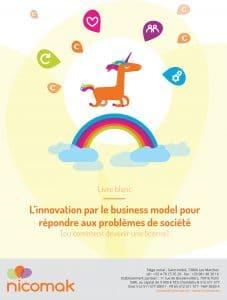 Couverture de notre livre blanc : L'innovation par le business model pour répondre aux problèmes de société (ou comment devenir une licorne)